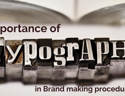 Importance of typography in Brand making procedure