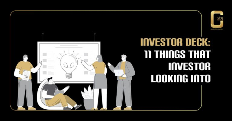 Investor Deck: 11 Things that Investor looking into
