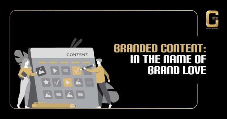 Branded Content: In the name of Brand Love (2020)