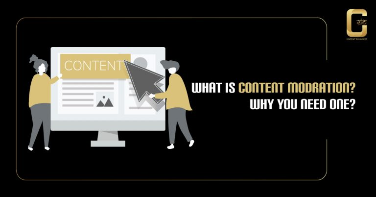 What is content moderation? why you need one in 2020 ?